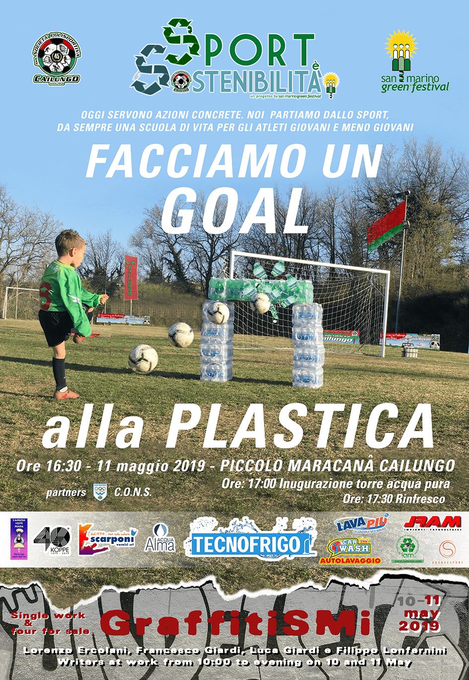 """""""Sabato 11 maggio a partire dalle 16,30,San Marino Green Festival e la SP Cailungo presentano: Facciamo un Goal alla Plastica e GraffitiSMi"""""""